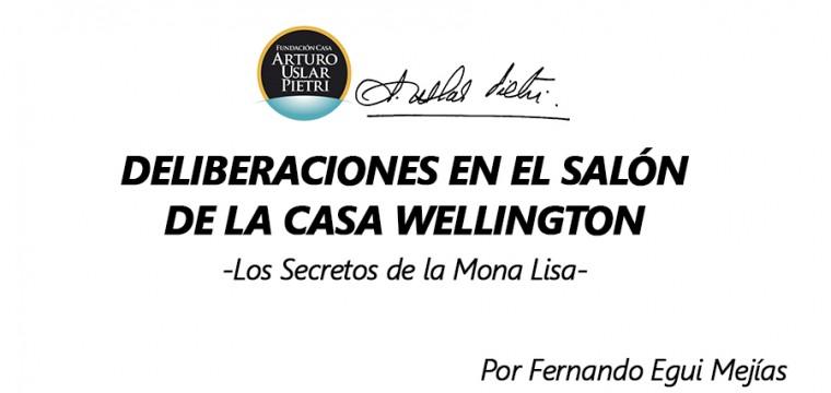 DELIBERACIONES EN EL SALÓN DE LA CASA WELLINGTON