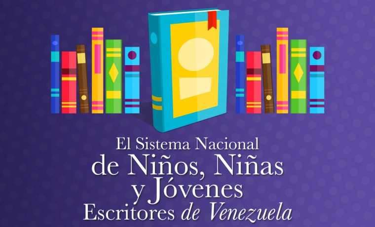 Programa: Sistema Nacional de Niños Escritores de Venezuela.
